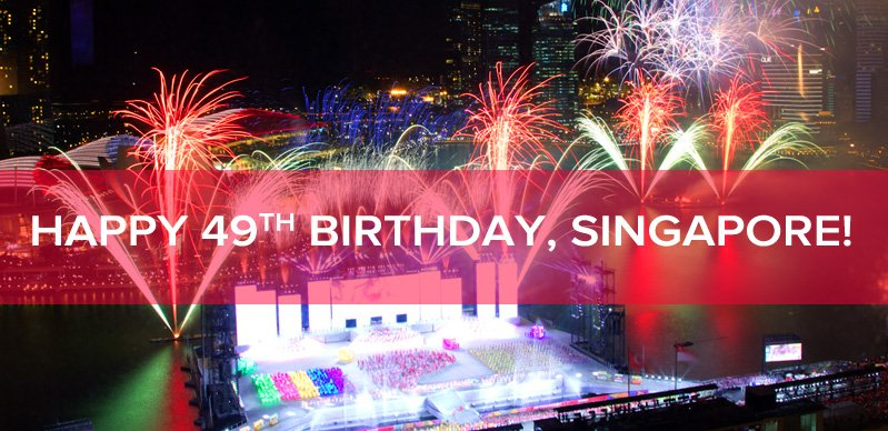 Happy 49th Birthday Singapore 2014