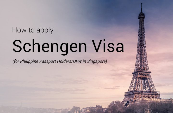 How to apply for Schengen Visa OFW in Singapore